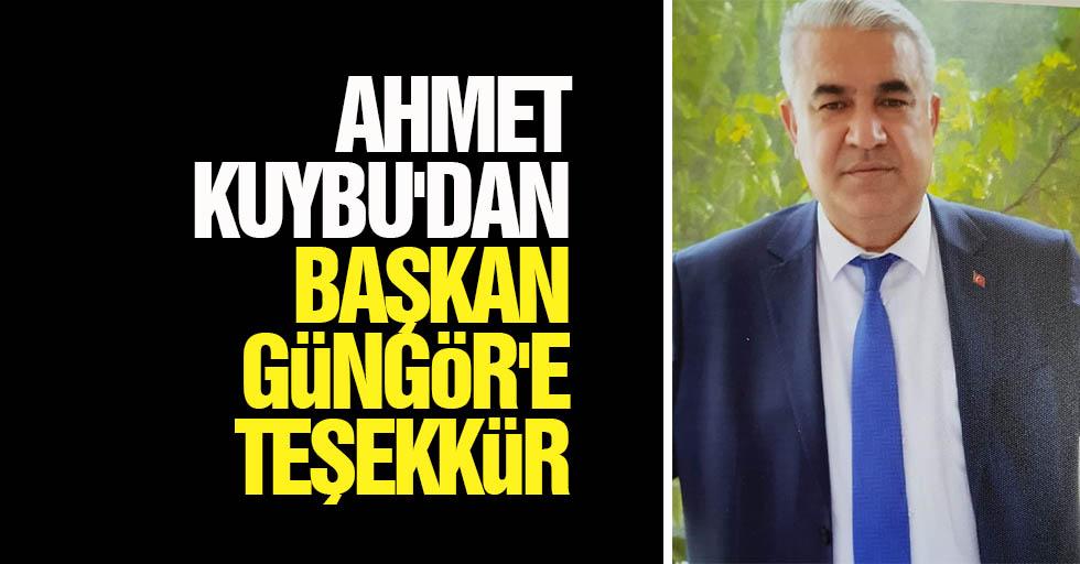 Ahmet Kuybu'dan başkan Güngör'e teşekkür