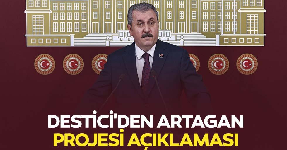 Destici'den Artagan projesi açıklaması