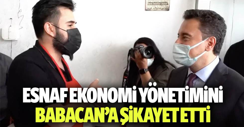 Esnaf, Ekonomi Yönetimini Babacan'a Şikâyet Etti