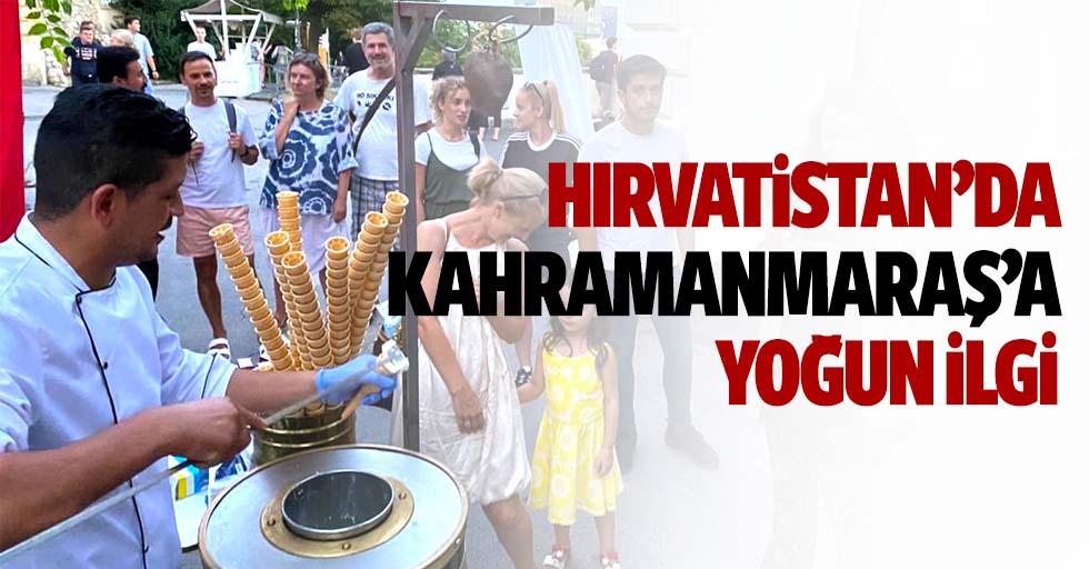 Hırvatistan'da Kahramanmaraş'a Yoğun İlgi