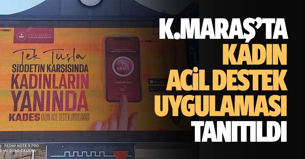 Kahramanmaraş'ta kadın acil destek uygulaması tanıtıldı