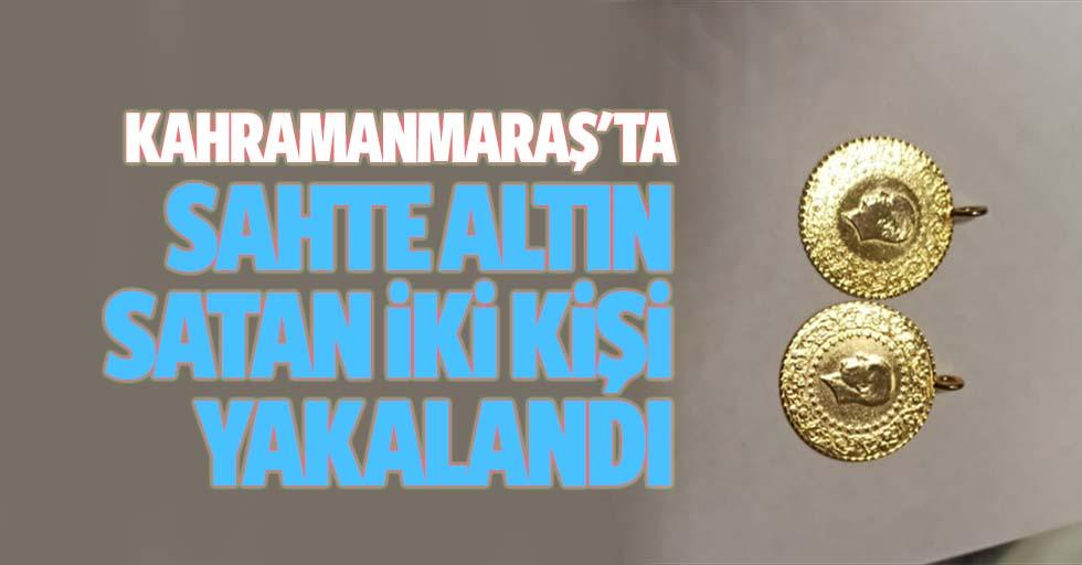 Kahramanmaraş'ta Sahte Altın Satan 2 Kişi Yakalandı