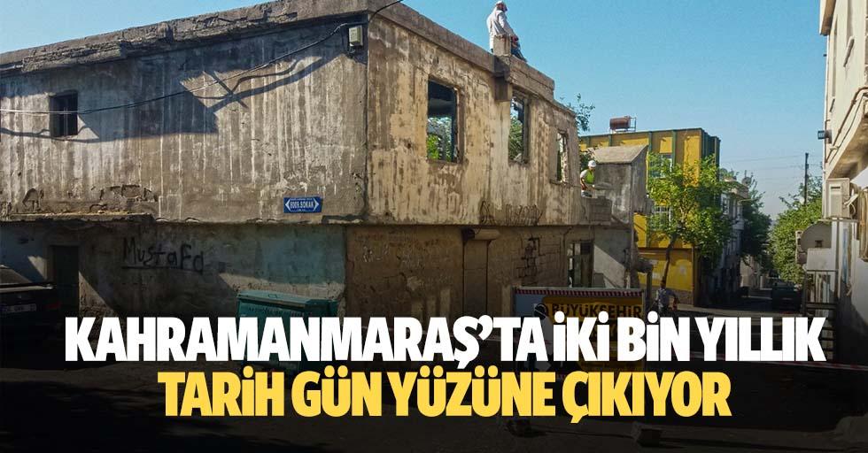 Kahramanmaraş'ta 2 bin yıllık tarih gün yüzüne çıkıyor