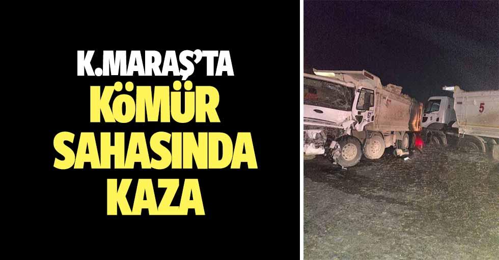 Kahramanmaraş'ta kömür sahasında kaza