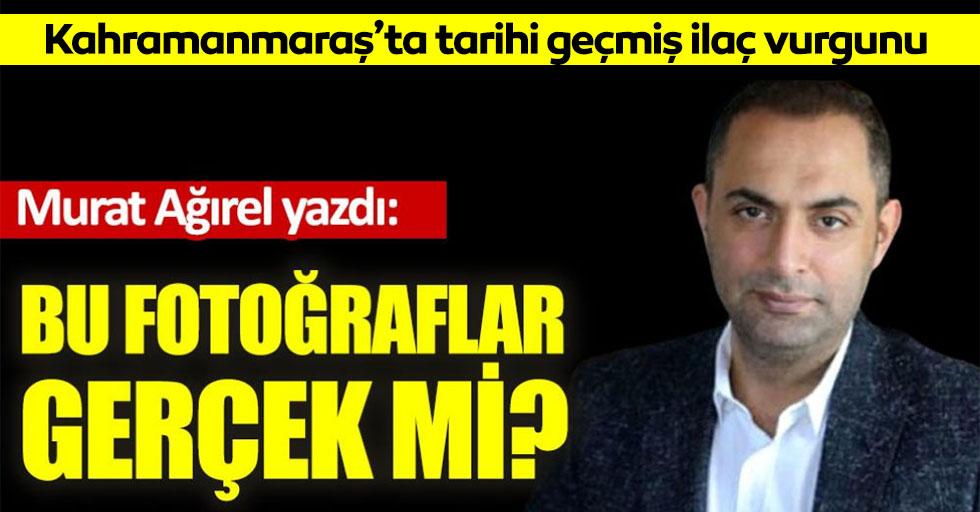 Kahramanmaraş'ta tarihi geçmiş ilaç vurgunu iddiası