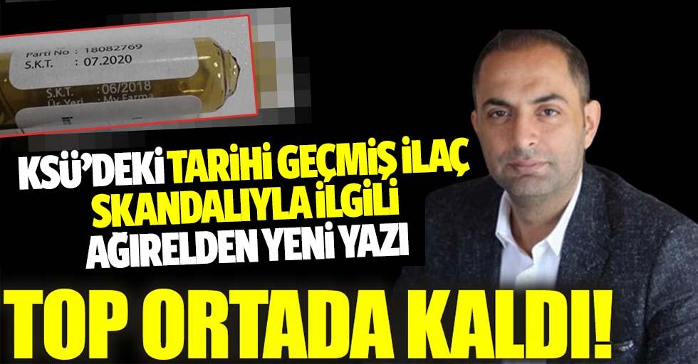 KSÜ'deki tarihi geçmiş ilaç skandalıyla ilgili Ağırel'den yeni yazı