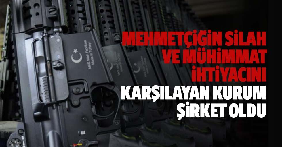 Mehmetçiğin silah ve mühimmat ihtiyacını karşılayan kurum şirket oldu