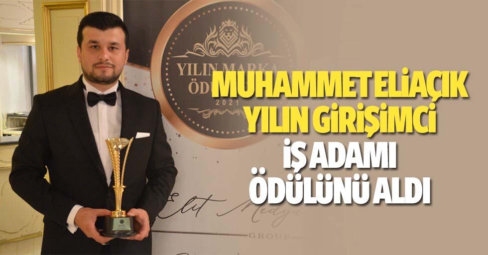 Muhammet Eliaçık yılın girişimci iş adamı ödülünü aldı