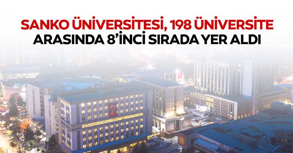 Sanko Üniversitesi, 198 üniversite arasında 8'inci sırada yer aldı