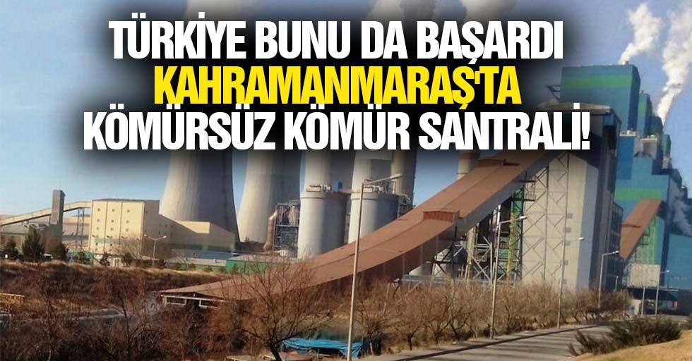 Türkiye bunu da başardı, Kahramanmaraş'ta kömürsüz kömür santrali