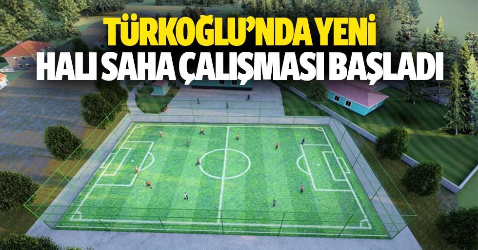 Türkoğlu'nda yeni halı saha çalışması başladı