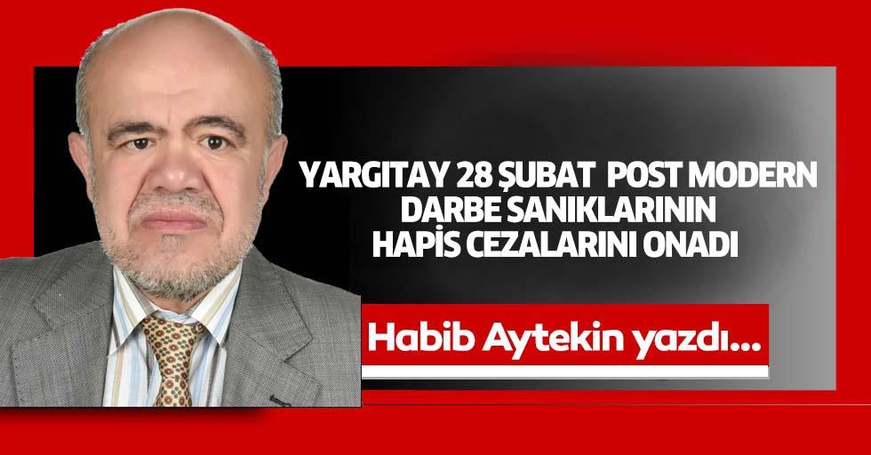 Yargıtay 28 Şubat Post Modern Darbe Sanıklarının Hapis Cezalarını Onadı