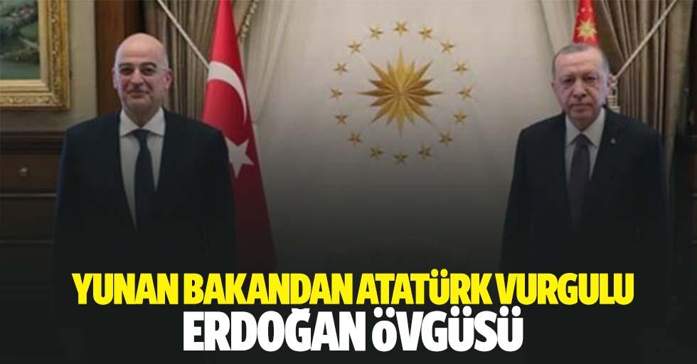 Yunan bakandan Atatürk vurgulu Erdoğan övgüsü