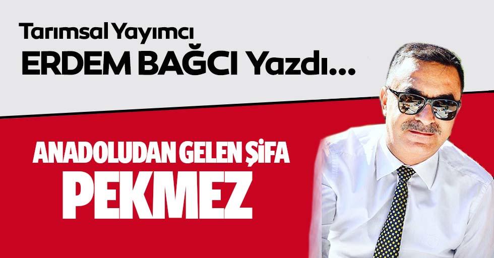 Anadoludan Gelen Şifa 'Pekmez'