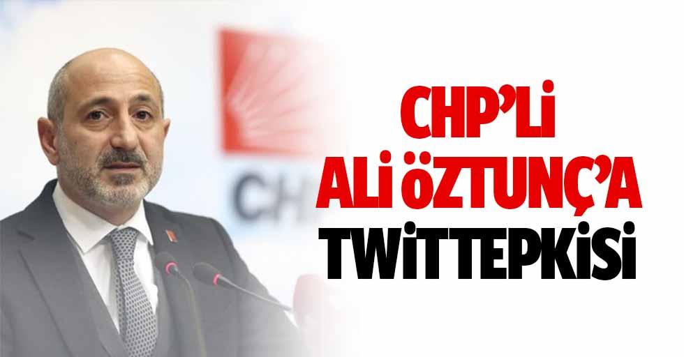 CHP'li Öztunç'a Twit Tepkisi