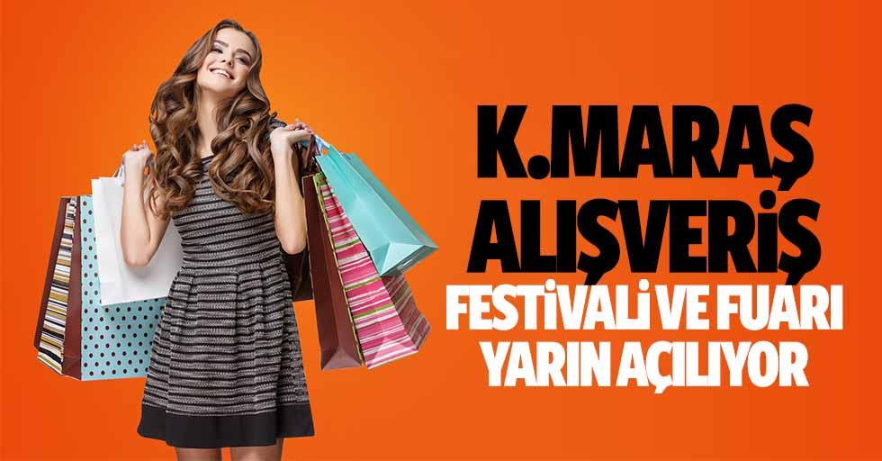 Kahramanmaraş alışveriş festivali ve fuarı yarın açılıyor