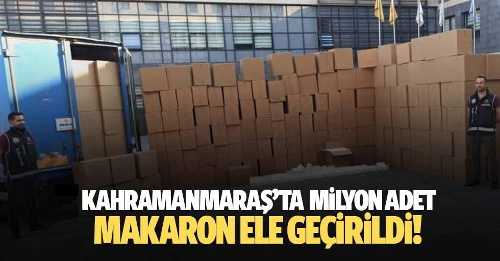 Kahramanmaraş'ta 2 Milyon 500 Bin Adet Makaron Ele Geçirildi