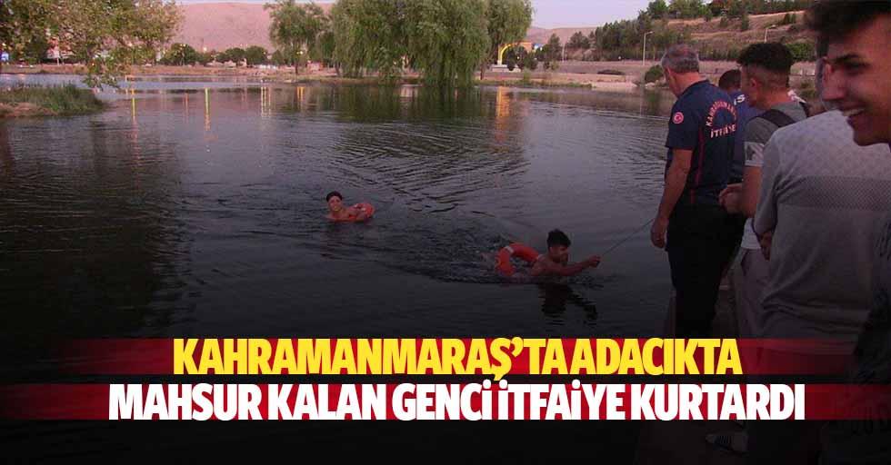 Kahramanmaraş'ta adacıkta mahsur kalan genci itfaiye kurtardı