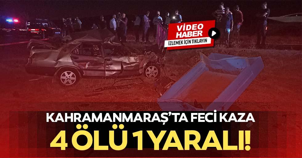 Kahramanmaraş'ta Feci Kaza: 4 Ölü 1 Yaralı