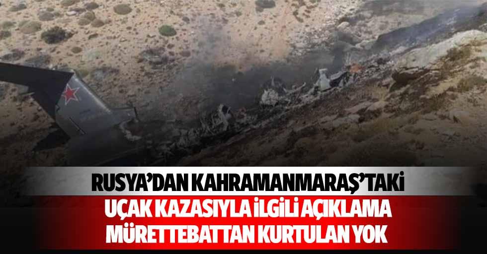 Rusya'dan Kahramanmaraş'taki uçak kazasıyla ilgili açıklama