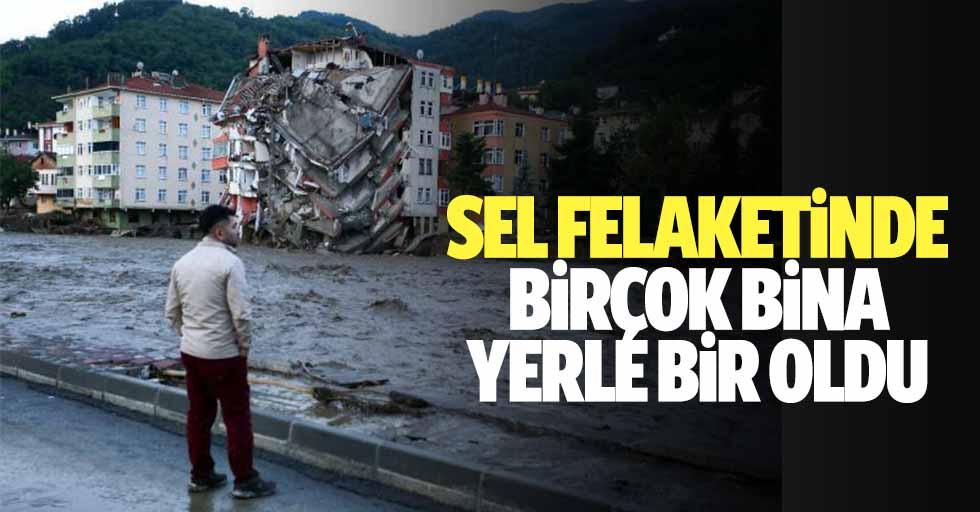 Sel felaketinde birçok bina yerle bir oldu