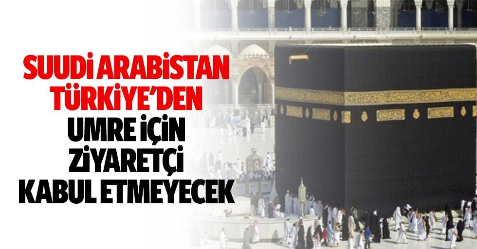 Suudi Arabistan, Türkiye'den Umre İçin Ziyaretçi Kabul Etmeyecek
