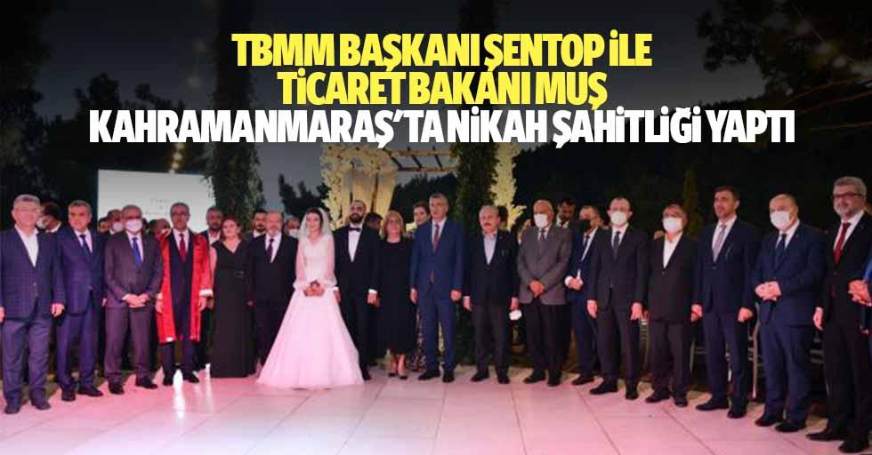 TBMM başkanı Şentop ile Ticaret Bakanı Muş, Kahramanmaraş'ta nikah şahitliği yaptı