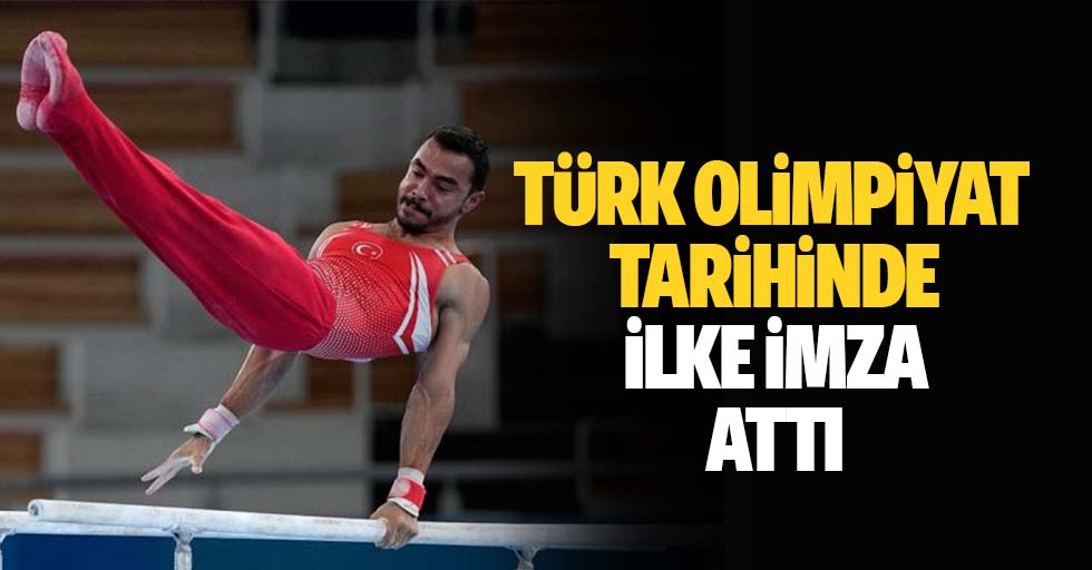 Türk olimpiyat tarihinde ilke imza attı