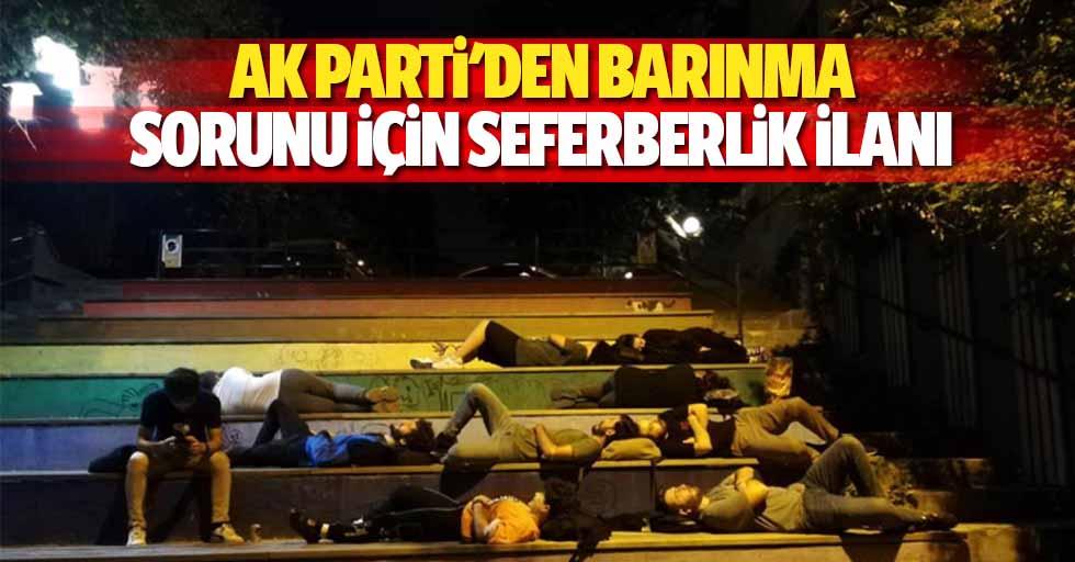 Ak Parti'den barınma sorunu için seferberlik ilanı