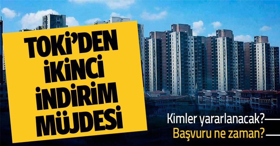 Ev almak isteyenlere müjde! TOKİ'den ikinci indirim kampanyası!