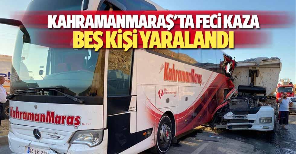 Kahramanmaraş'ta feci kaza, 5 kişi yaralandı