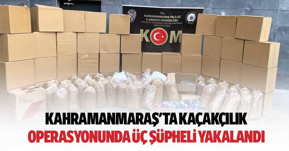 Kahramanmaraş'ta Kaçakçılık Operasyonunda 3 Şüpheli Yakalandı