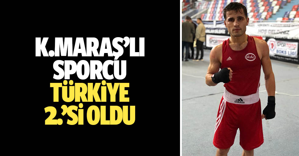 Kahramanmaraşlı Sporcu Türkiye 2.'si oldu
