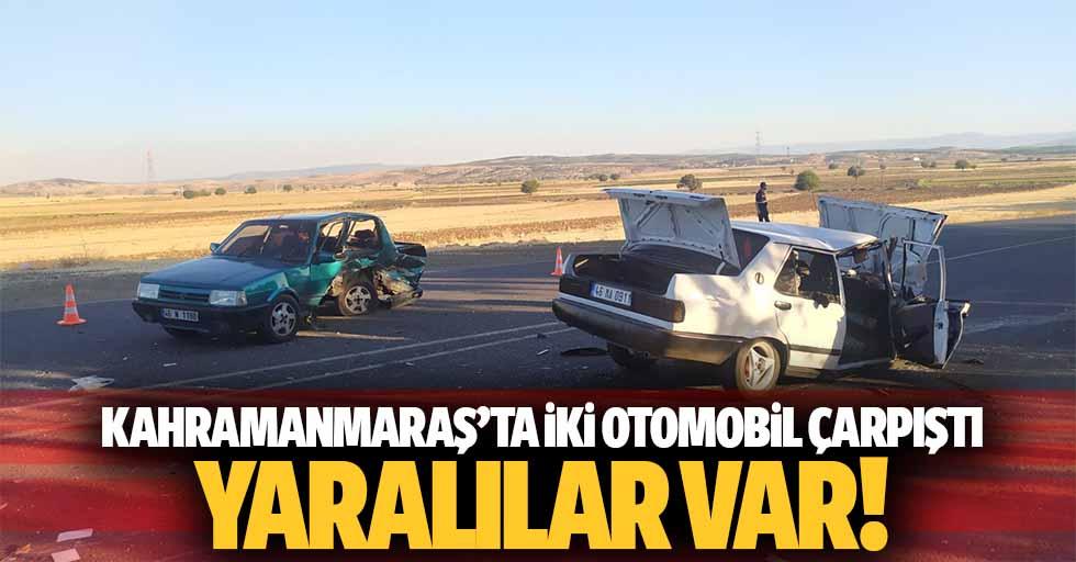 Kahramanmaraş'ta iki otomobil çarpıştı, yaralılar var!