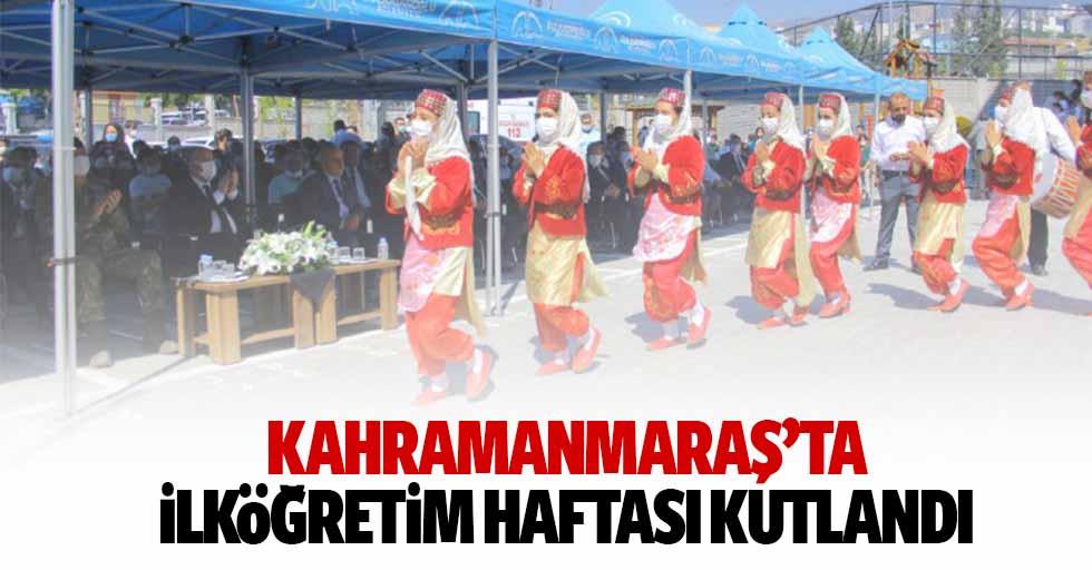 Kahramanmaraş'ta ilköğretim haftası kutlandı