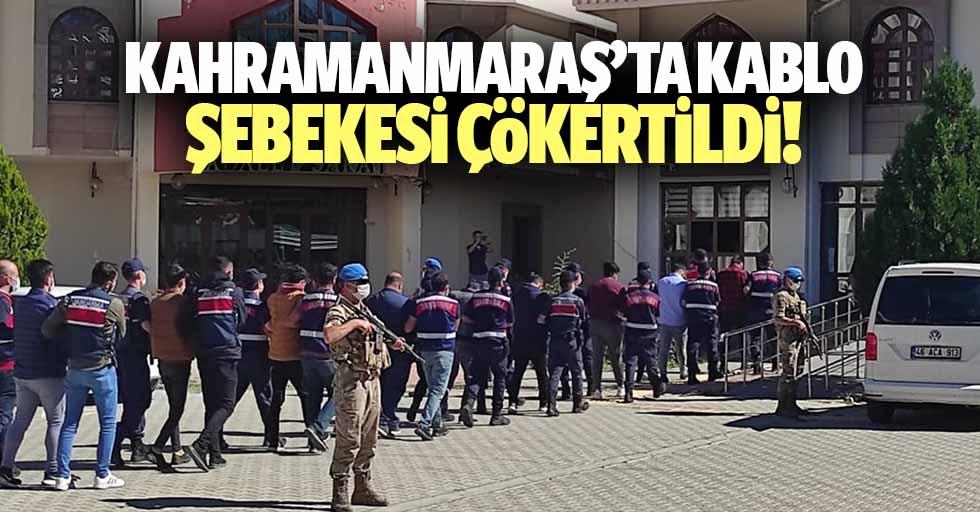 Kahramanmaraş'ta kablo şebekesi çökertildi!