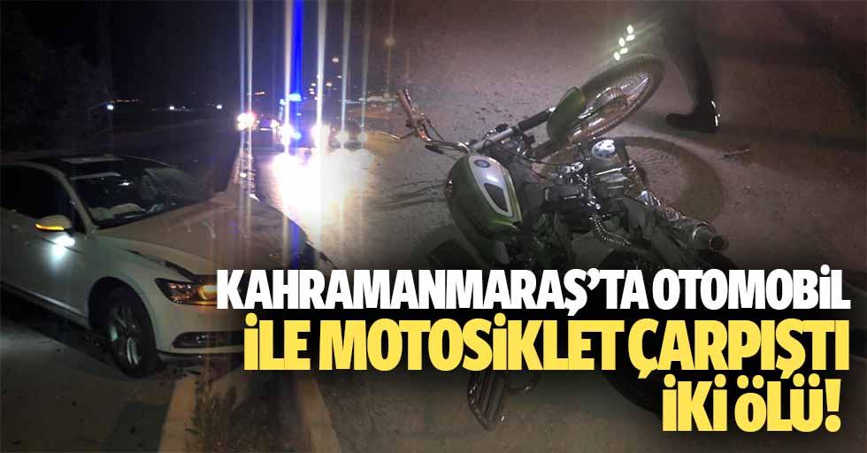 Kahramanmaraş'ta Otomobil İle Motosiklet Çarpıştı, 2 Ölü