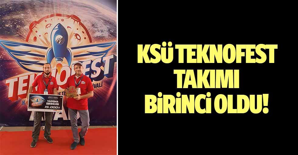 KSÜ Teknofest takımı 1. oldu!