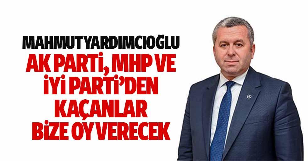 Mahmut Yardımcıoğlu: Ak Parti, Mhp Ve İyi Parti'den Kaçanlar Bize Oy Verecek