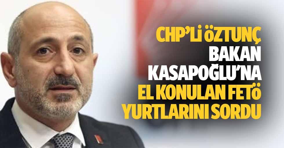 Ali Öztunç, bakan Kasapoğlu'na el konulan FETÖ yurtlarını sordu