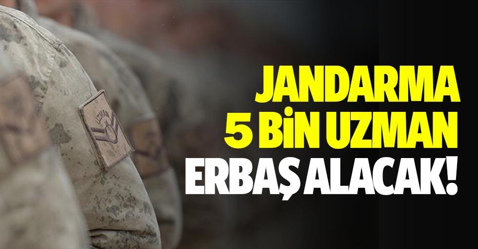 Jandarma 5 bin uzman erbaş alacak!