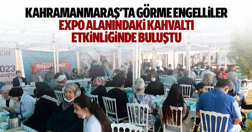 Kahramanmaraş'ta görme engelliler Expo alanındaki kahvaltı etkinliğinde buluştu