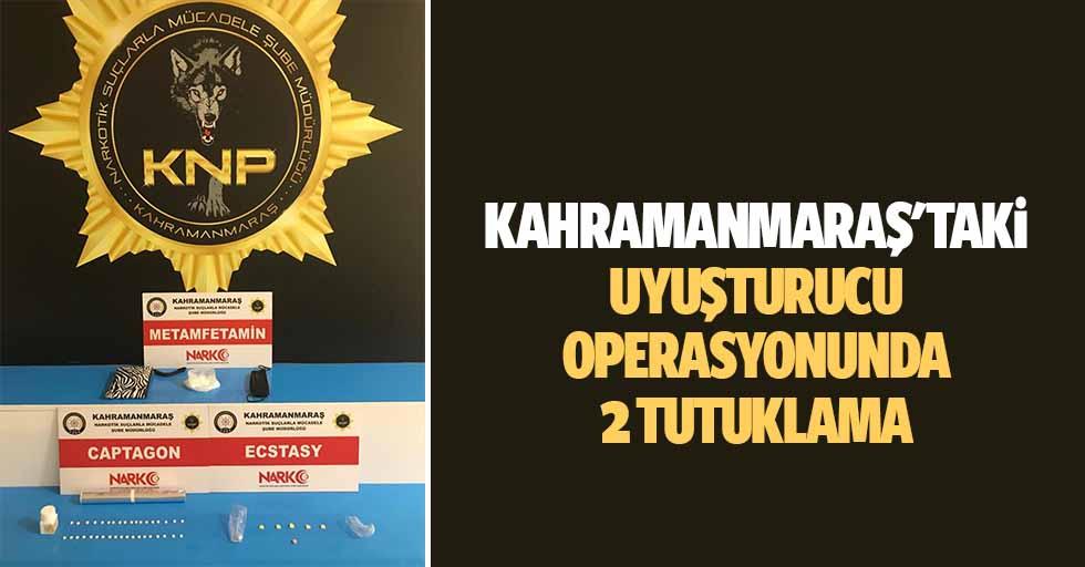 Kahramanmaraş'taki uyuşturucu operasyonunda 2 tutuklama