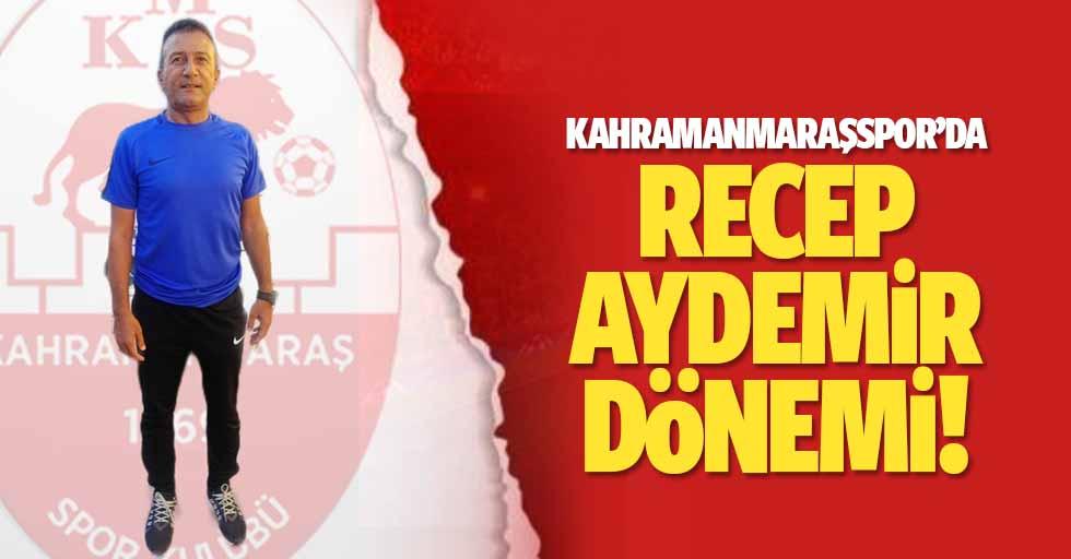 Kahramanmaraşspor'da Recep Aydemir dönemi