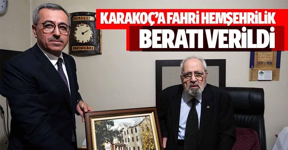 Karakoç'a Fahri hemşehrilik beratı verildi