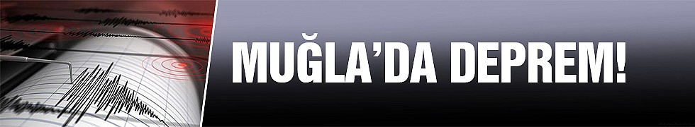 <b>Muğla'da deprem!</b>