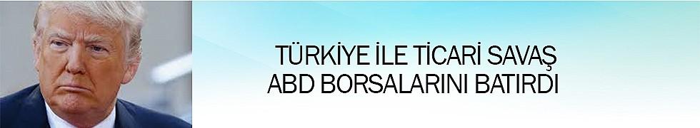 <b>Türkiyeİle Ticari Savaş AbdBorsalarını Batırdı</b>