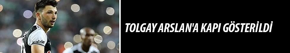 <b>Tolgay Arslan&#039;a Kapı Gösterildi</b>