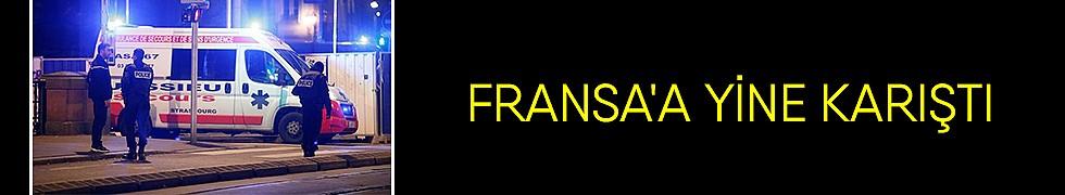 <b>Fransa&#039;a Yine Karıştı</b>
