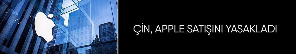 <b>Çin,AppleSatışını Yasakladı</b>